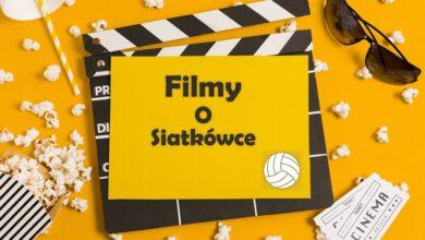 Photo of Filmy o siatkówce – 6 produkcji dla każdego fana siatkówki